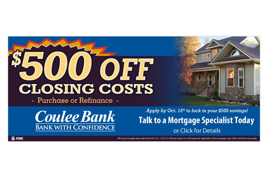 """Coulee Bank """"$500 Off Closing Costs!"""" Home Mortgage Banner Ad"""