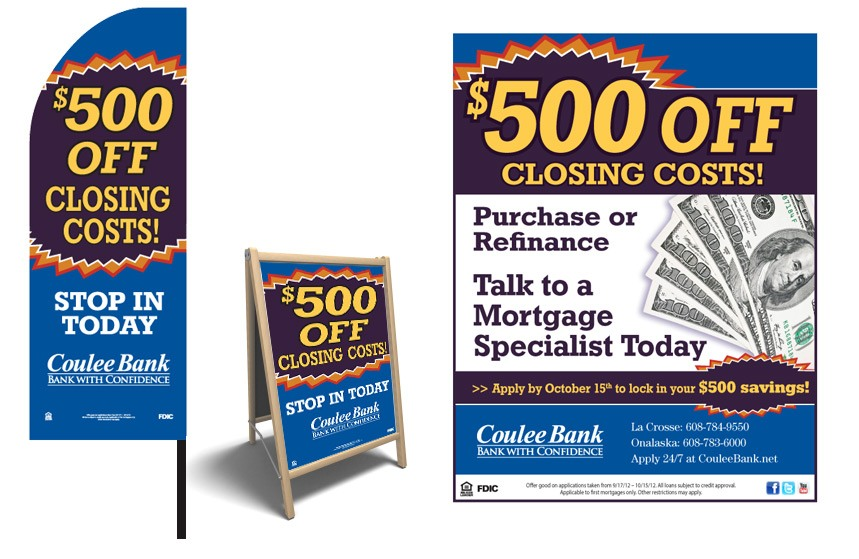 """Coulee Bank """"$500 Off Closing Costs!"""" Home Mortgage Signage"""