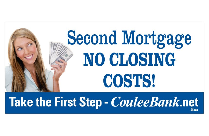 """Coulee Bank """"First Step"""" Second Mortgage Billboard"""