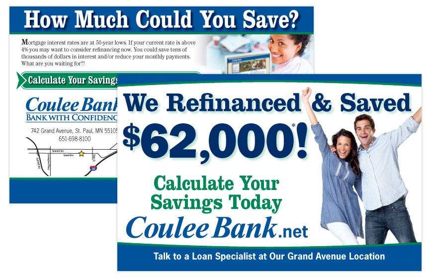 """Coulee Bank """"Refinance and Save"""" Direct Mail"""