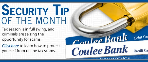 Coulee Bank Security Tip of the Month