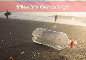 Where did Coca Cola go?