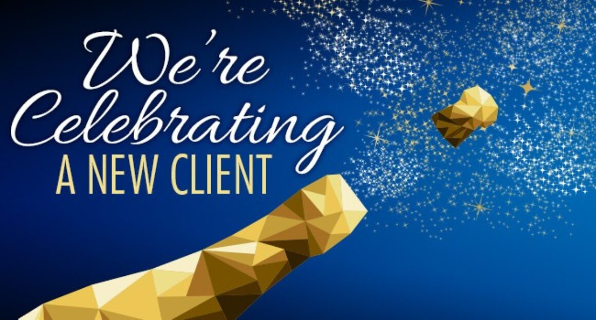 """A graphic of a geometric wine bottle with a cork exploding out. Words say """"We're Celebrating A New Client"""""""