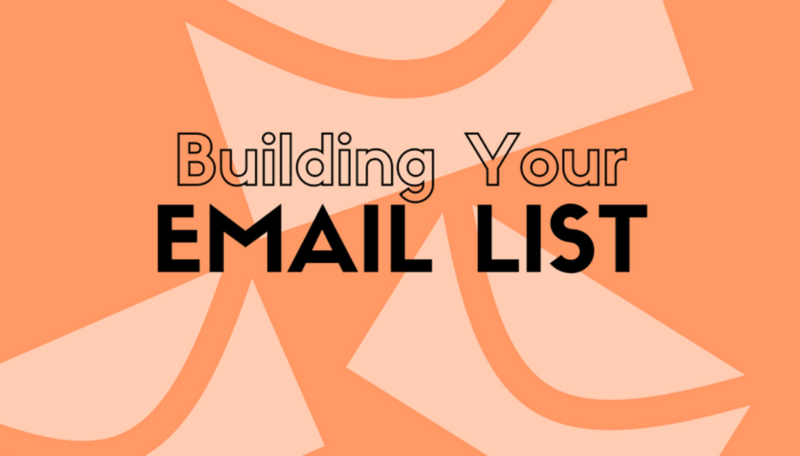 """A graphic of envelopes with the words """"Building Your Email List"""""""
