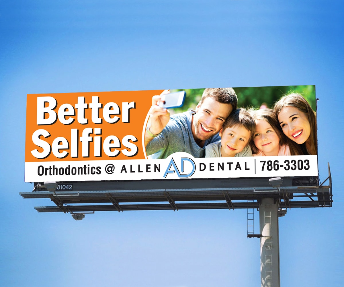 The BLÜ Group Client Work: Allen Dental - Better Selfies Billboard