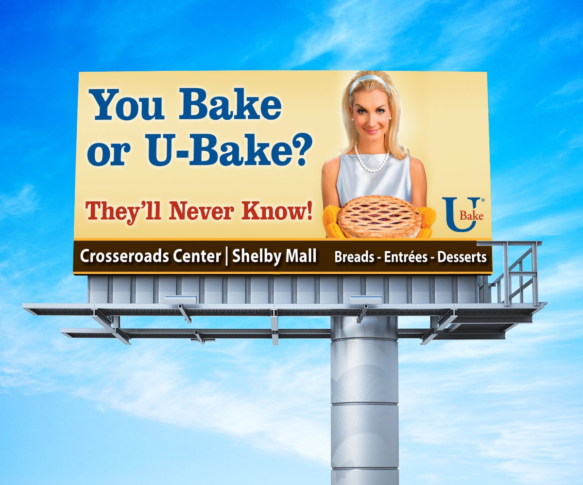 The BLÜ Group Client Work: U-Bake - They'll Never Know! Billboard