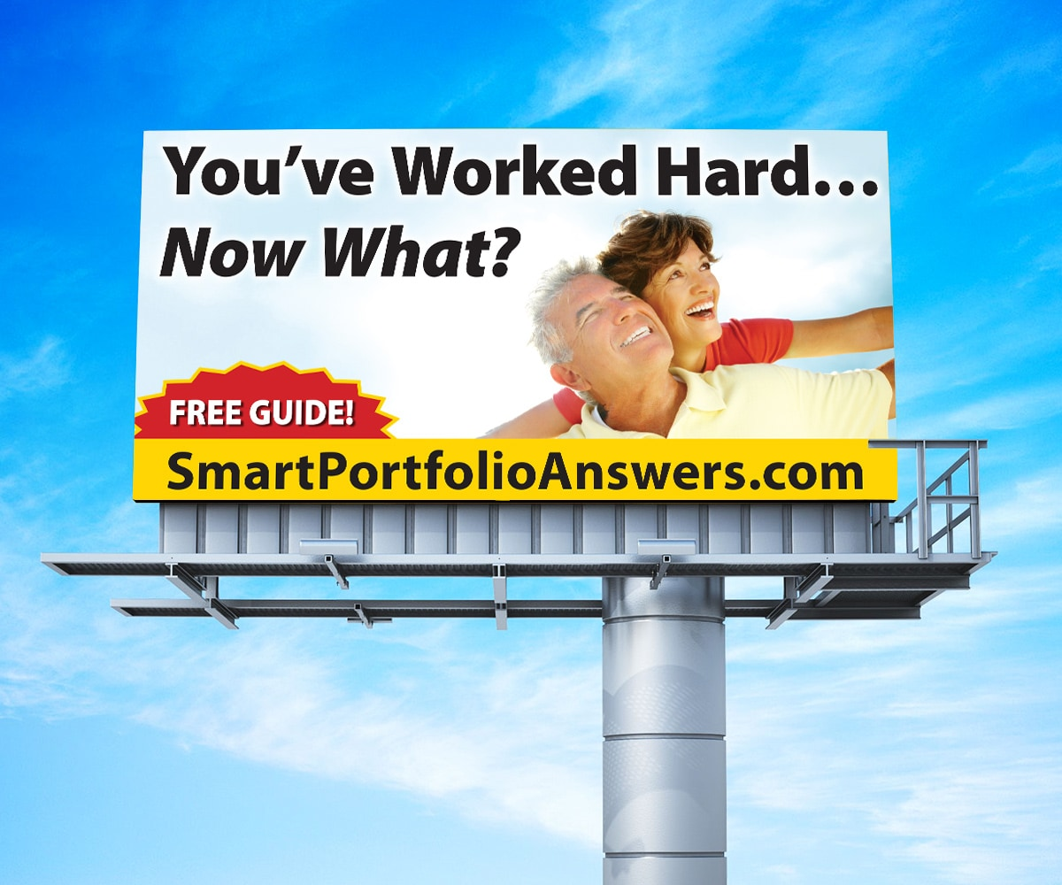 The BLÜ Group Client: Smart Portfolio Answers - You've Worked Hard, Now What? Billboard