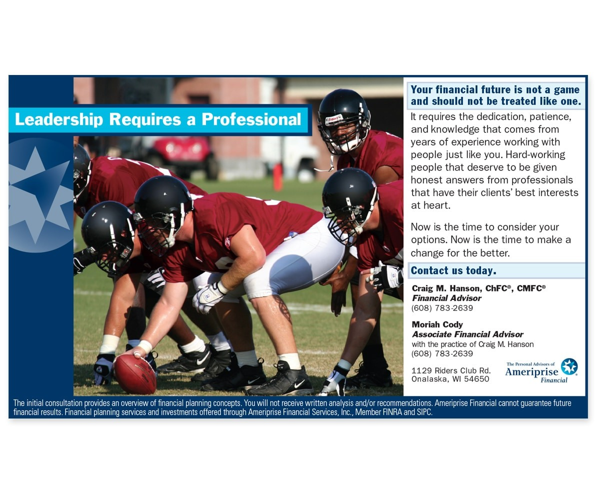 The BLÜ Group Client: Ameriprise Financial - Leadership Requires a Professional - Print Ad
