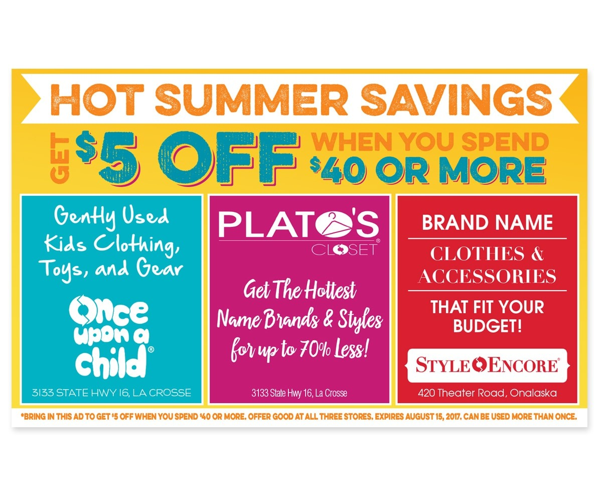 The BLÜ Group Client: Summer Savings at Once Upon a Child, Plato's Closet, and Style Encore - Print Ad