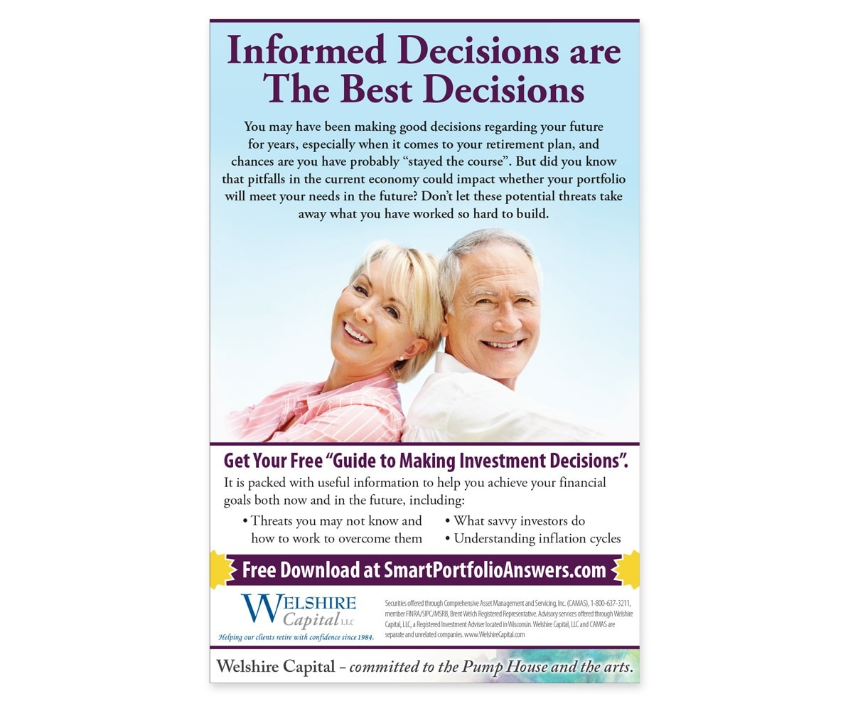 The BLÜ Group Client: Welshire Capital - Informed Decisions are The Best Decisions - Wealth Investment Print Ad