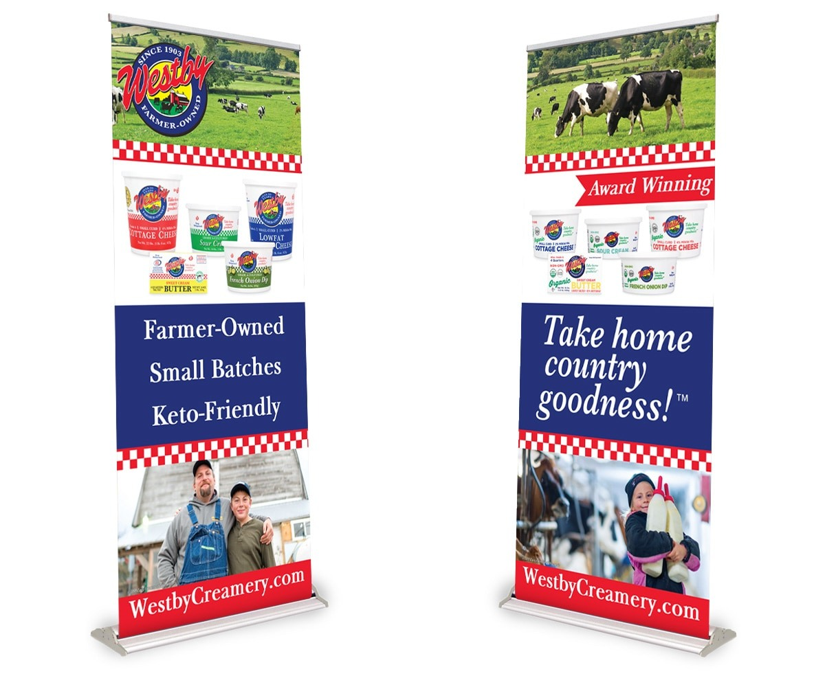 The BLÜ Group Client: Westby Cooperative Creamery - Trade Show Banners