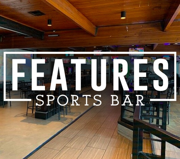 Features Sport Bar